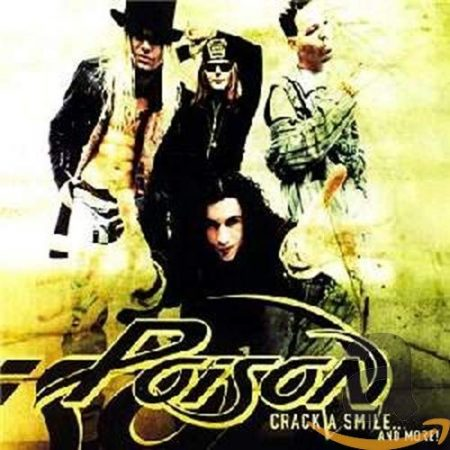 Poison - Crack A Smile...And More