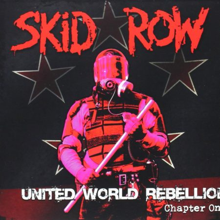 Skid Row - United World Rebellion