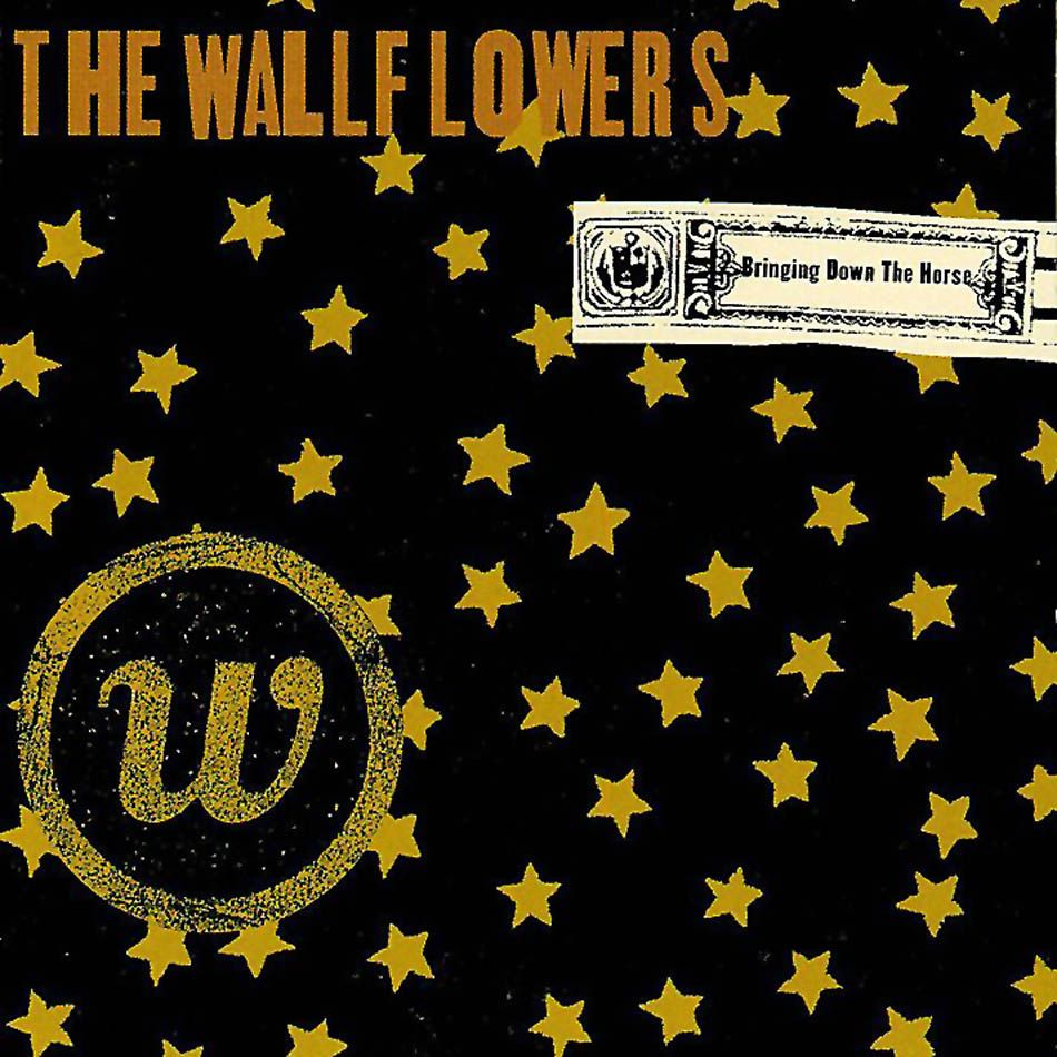The Wallflowers - Bring Down The Horse