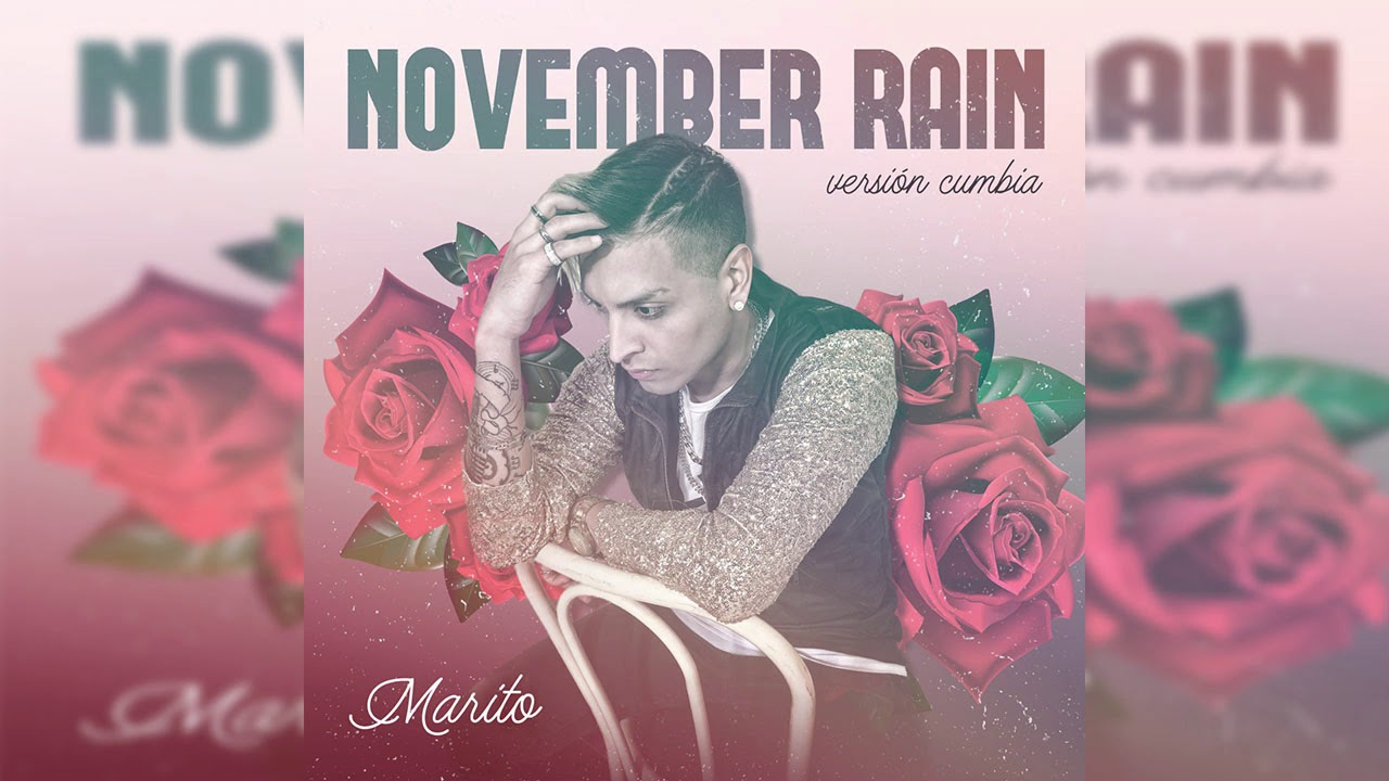 Marito - November Rain │ VERSION CUMBIA 2020